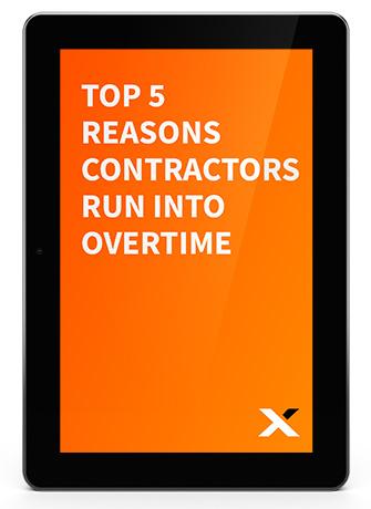 Top 5 Reasons Contractors Run Into Overtime